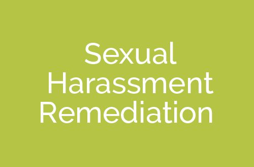Sexual Harassment Remediation